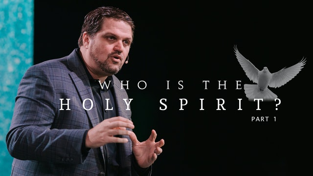 Who is the Holy Spirit Part 1