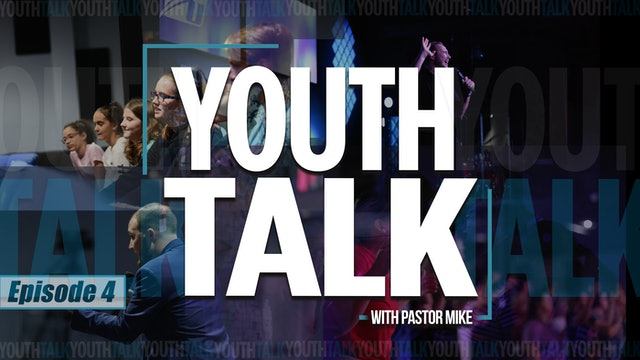 EP4 - Youth Talk