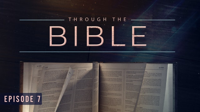S1 E7 - Through the Bible