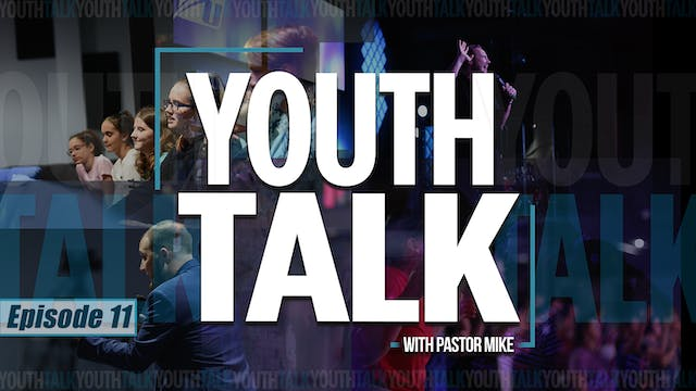EP11 - Youth Talk