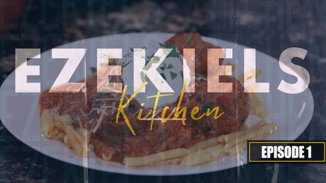 S1 E1 - Ezekiel's Kitchen - Sunday Gravy