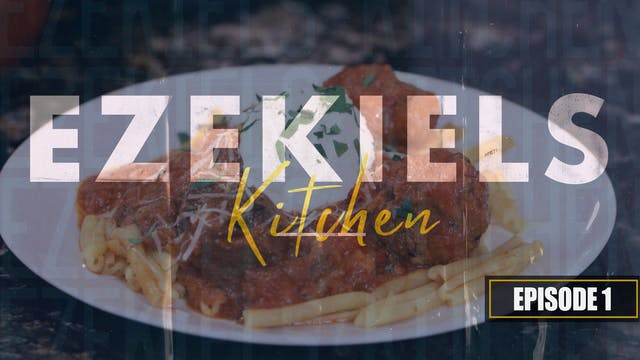 EP1 - Ezekiel's Kitchen - Sunday Gravy