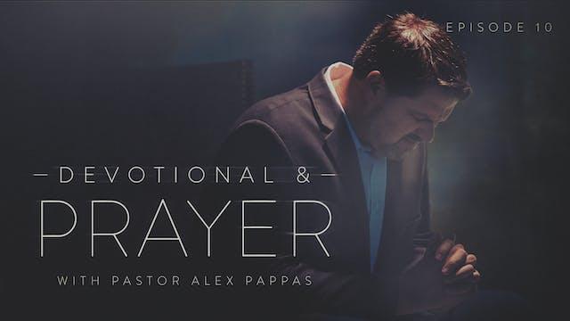 EP10 - Devotional & Prayer - No More ...