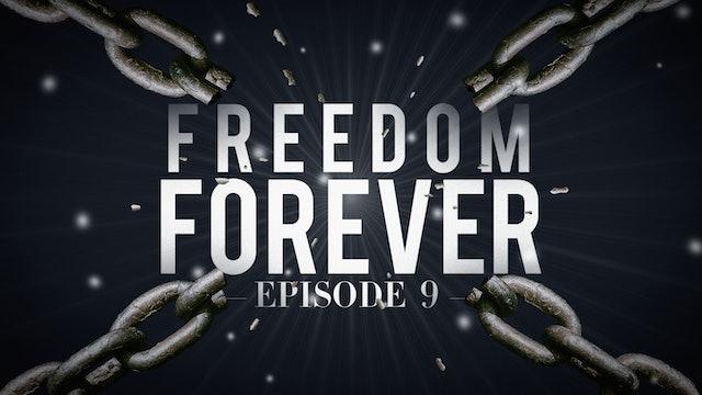 EP9 - Freedom Forever Men - Joel's Testimony Part 2