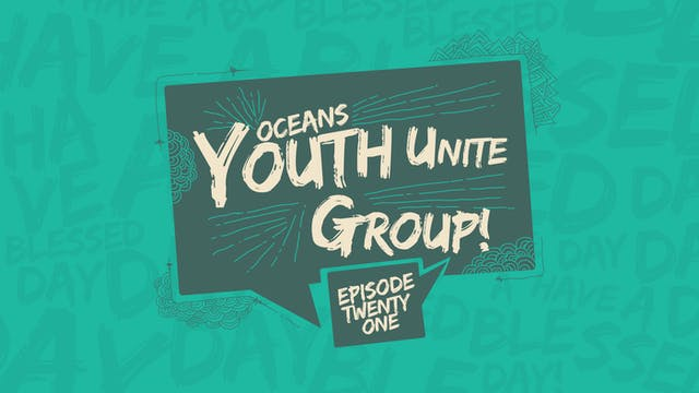 EP21 - Youth Unite Group