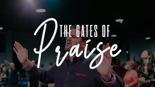 The Gates of Praise