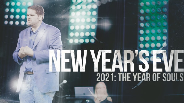 New Years Eve Service 2021 - The Year of Souls