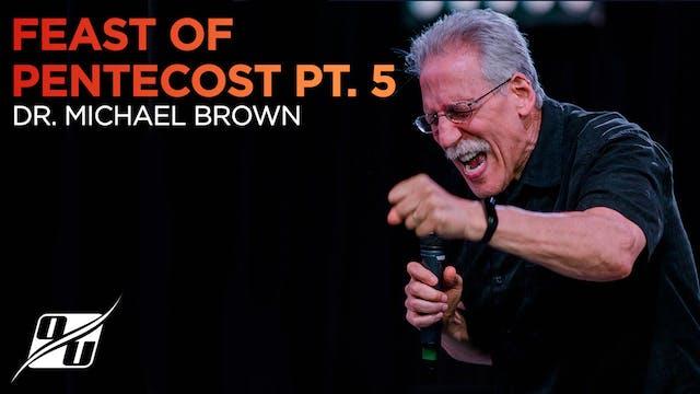 Feast of Pentecost - Part 5