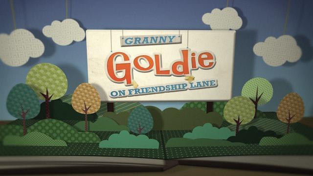 Granny Goldie on Friendship Lane