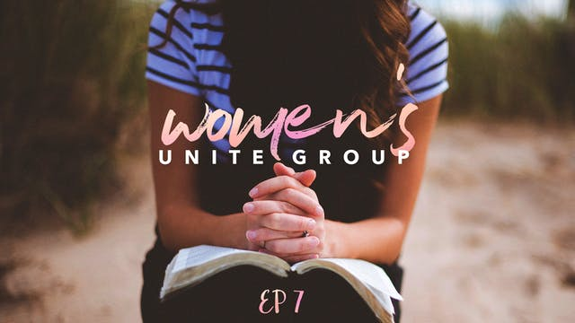 EP7 - Women's Unite Group