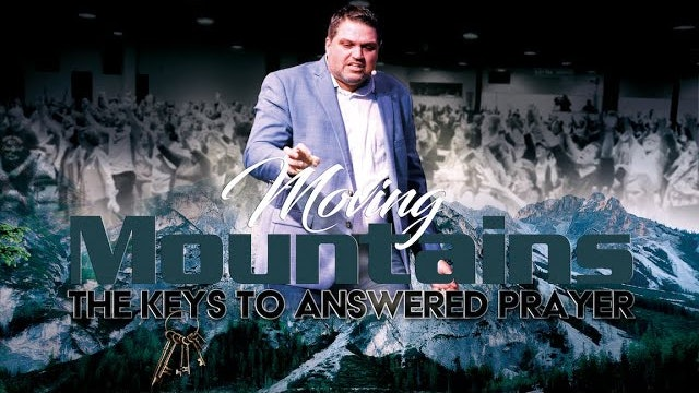 Part 1: The Keys to Answered Prayer