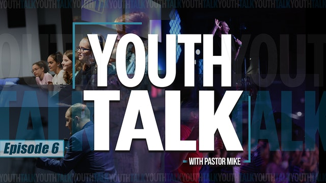 EP6 - Youth Talk