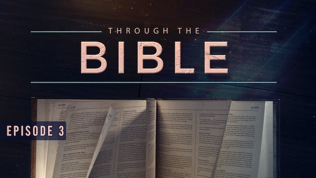 EP3 - Through the Bible