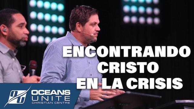 Encontrando Cristo en la crisis