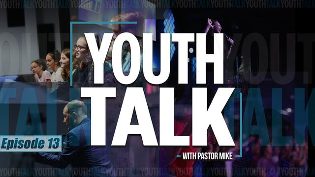EP13 - Youth Talk