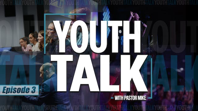 EP3 - Youth Talk