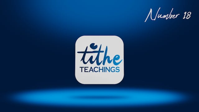Number 18 - Tithe Teaching