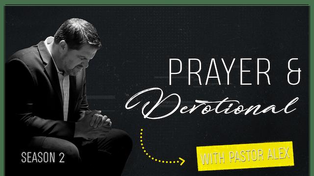 S2 E1 - Devotional & Prayer - Prayer