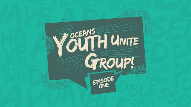EP1 - Youth Unite Groups