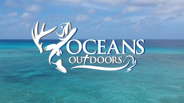 S1 E1 - Oceans Outdoors