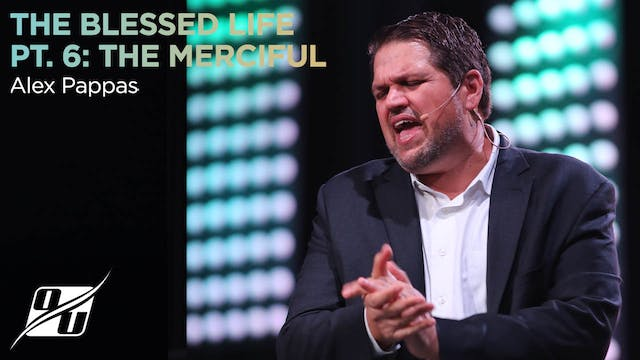 The Blessed Life - Part 6 - The Merciful