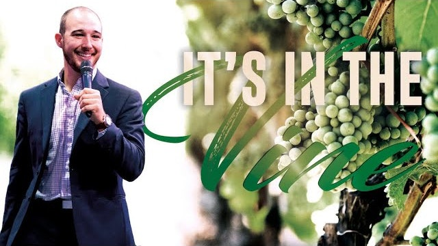 It's in the Vine