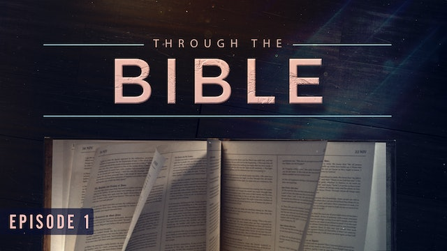 EP1 - Through the Bible
