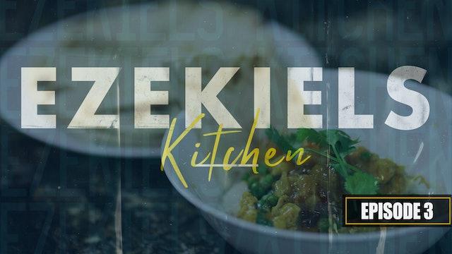 S1 E3 - Ezekiel's Kitchen Coconut Curry Thai Chicken