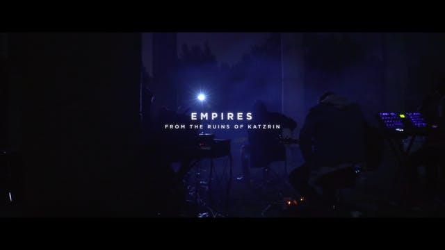 Empires [From The Ruins Of Katzrin]