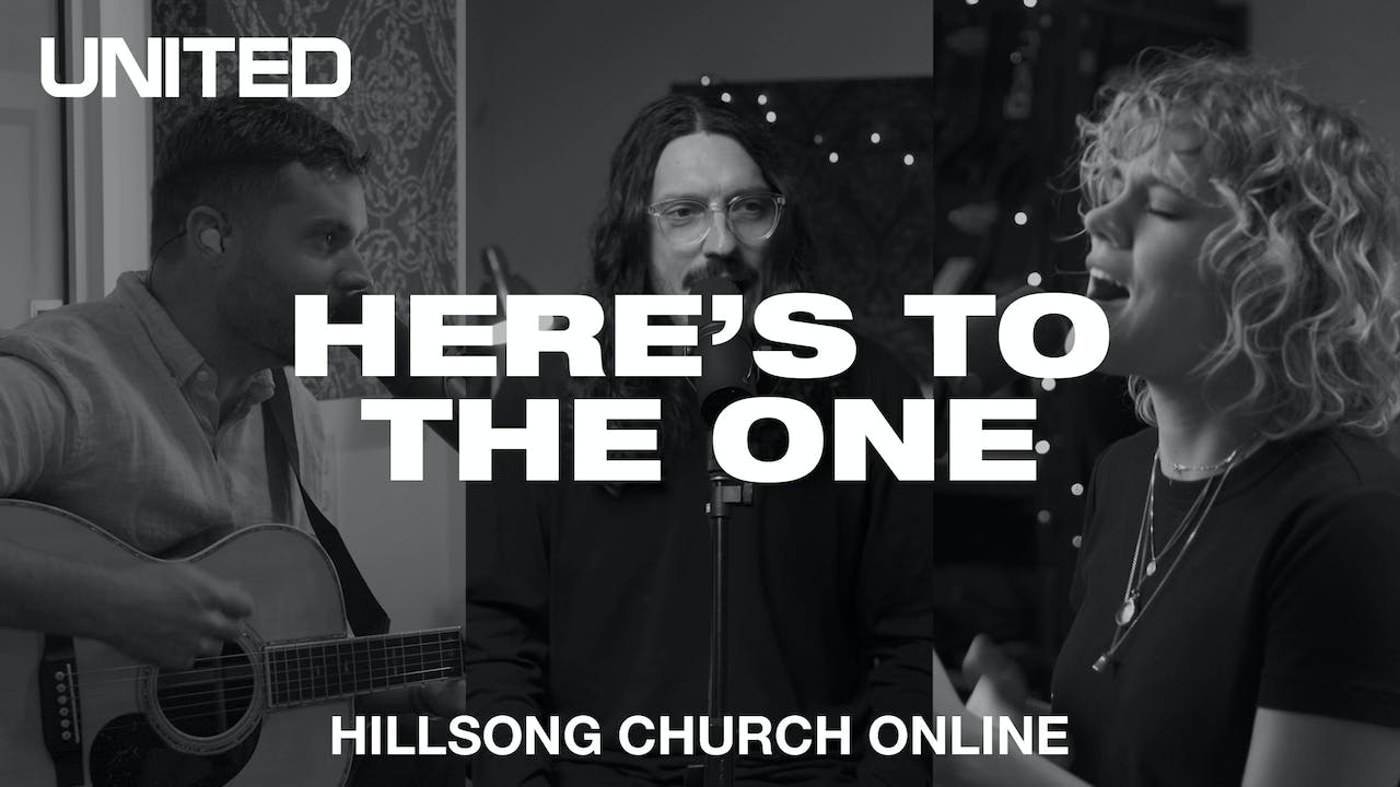 Here's To The One (Church Online)