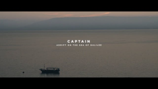 Captain [Adrift On The Sea of Galilee]