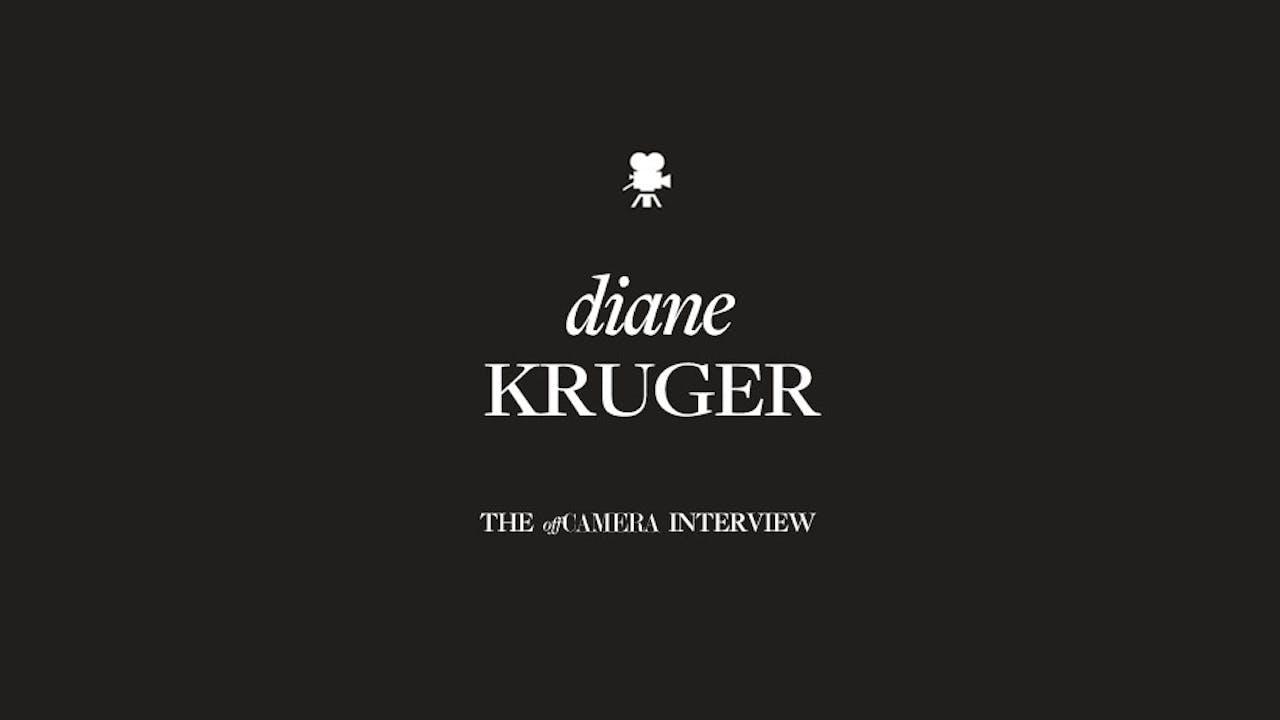 Ep 131. Diane Kruger