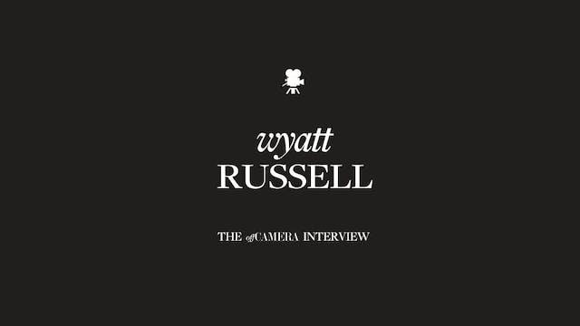 Ep 202. Wyatt Russell