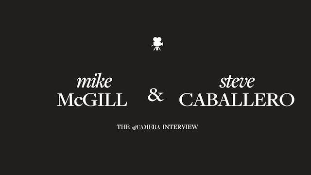 Ep 217. Mike McGill and Steve Caballero