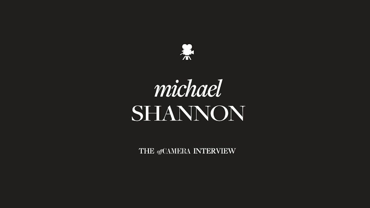Ep 81. Michael Shannon