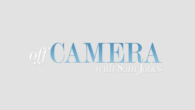 Off Camera w/ Sam Jones Monthly Video Subscription
