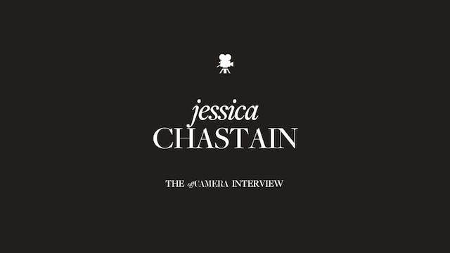 Ep 25. Jessica Chastain