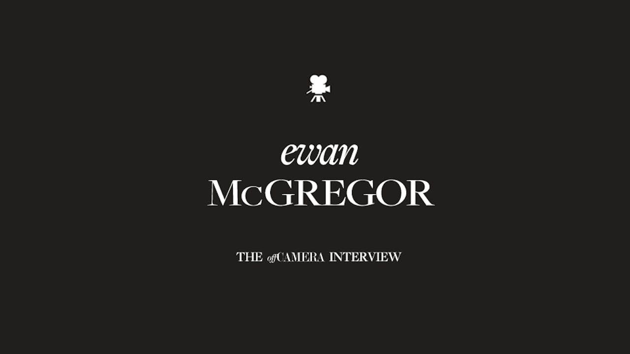 Ep 75. Ewan McGregor