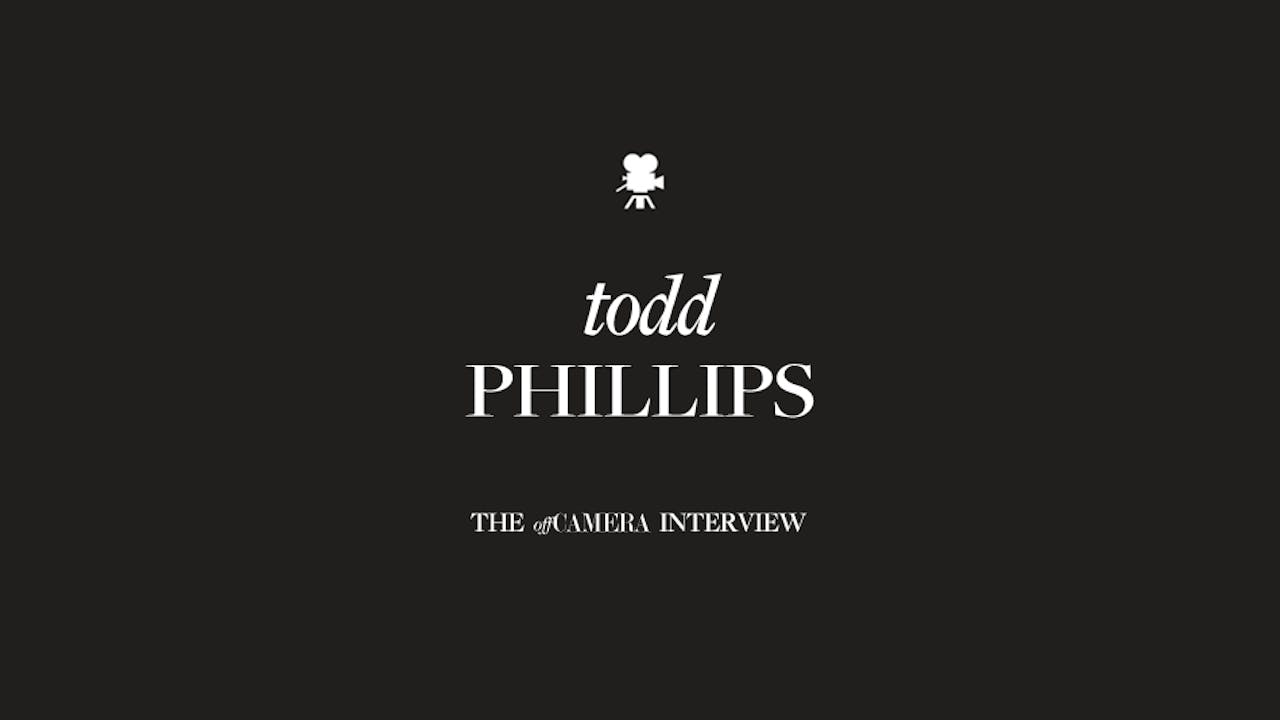 Ep 69. Todd Phillips