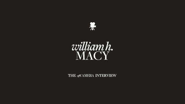 Ep 45. William H. Macy