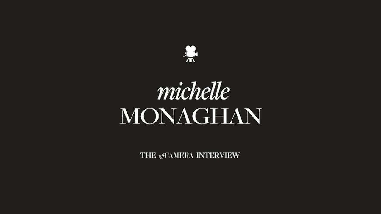 Ep 55. Michelle Monaghan