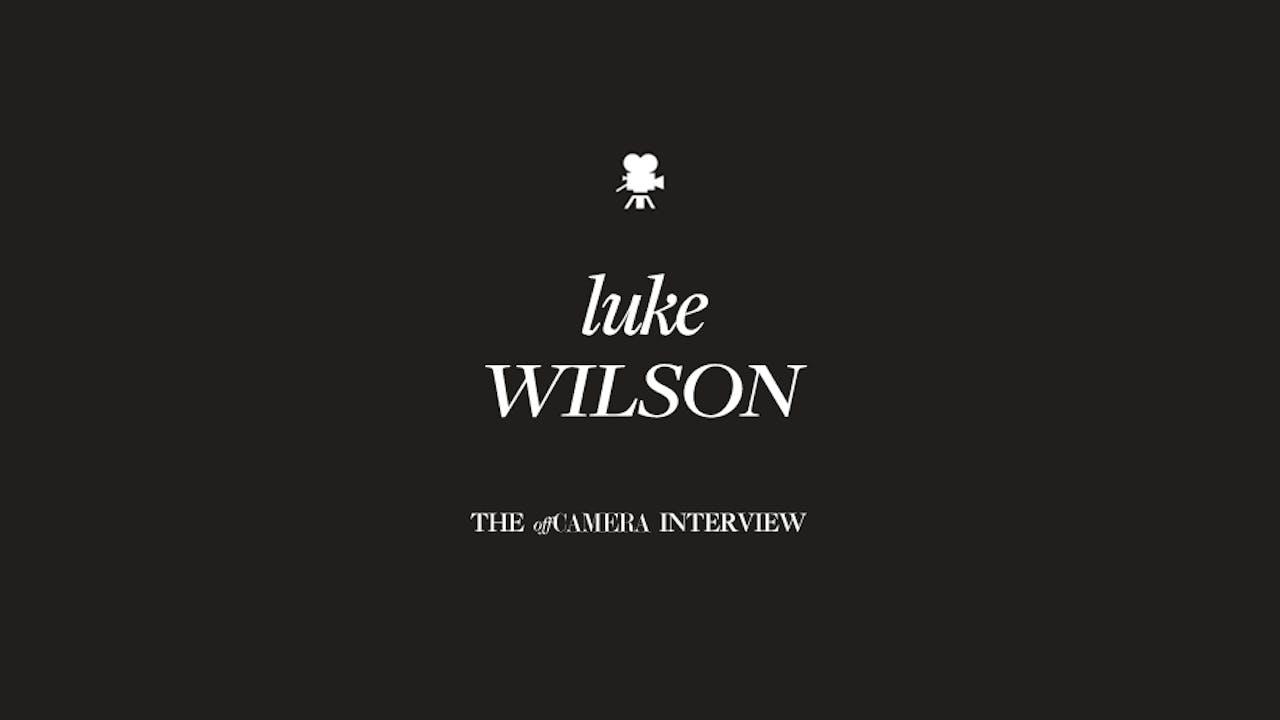 Ep 68. Luke Wilson