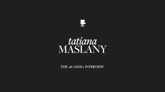 Ep 40. Tatiana Maslany