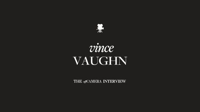 Ep 71. Vince Vaughn