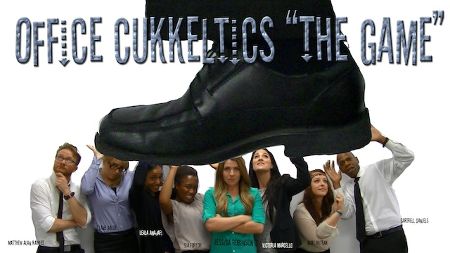 "Office Cukkeltics ""The Game"" Micro Budget Indie Office Workplace Movie directed by Jamaal R. James"