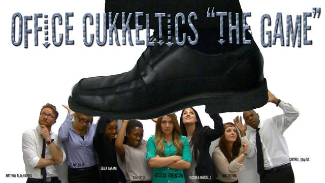 "Office Cukkeltics ""The Game"" Movie Indie Workplace Movie"