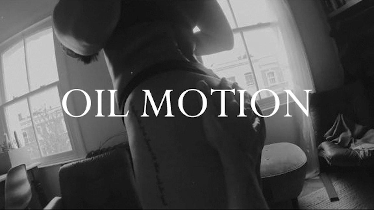 OIL MOTION