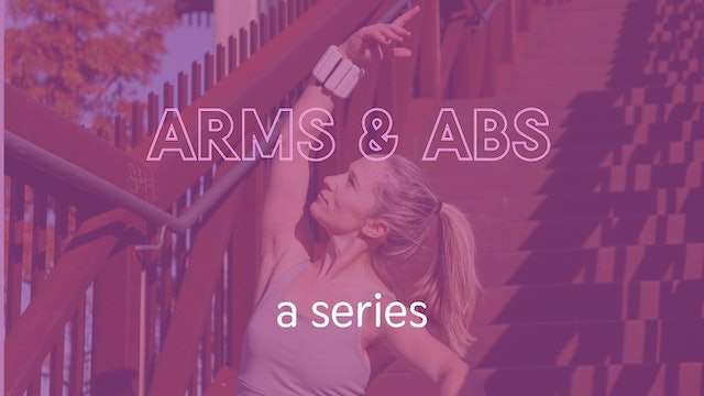 Arms & Abs Series
