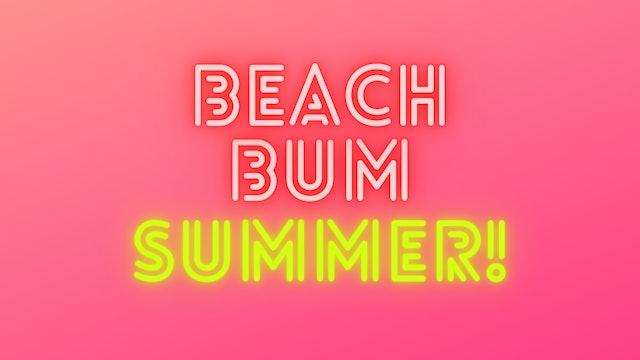 BEACH BUM SUMMER! 5 day challenge