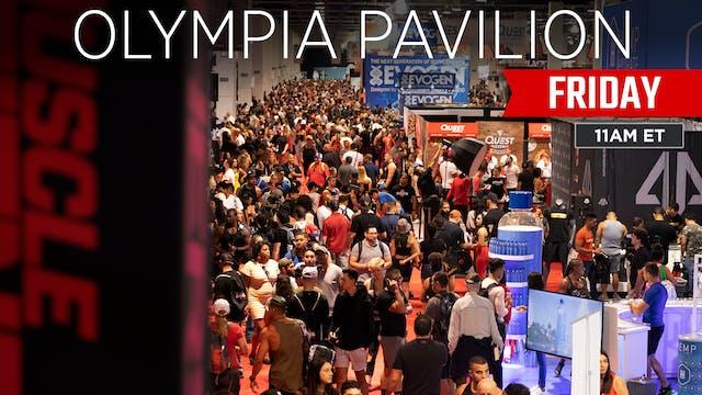 Olympia Pavillion, Friday
